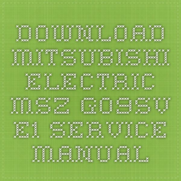 Download Mitsubishi Electric MSZ-G09SV-E1 Service Manual