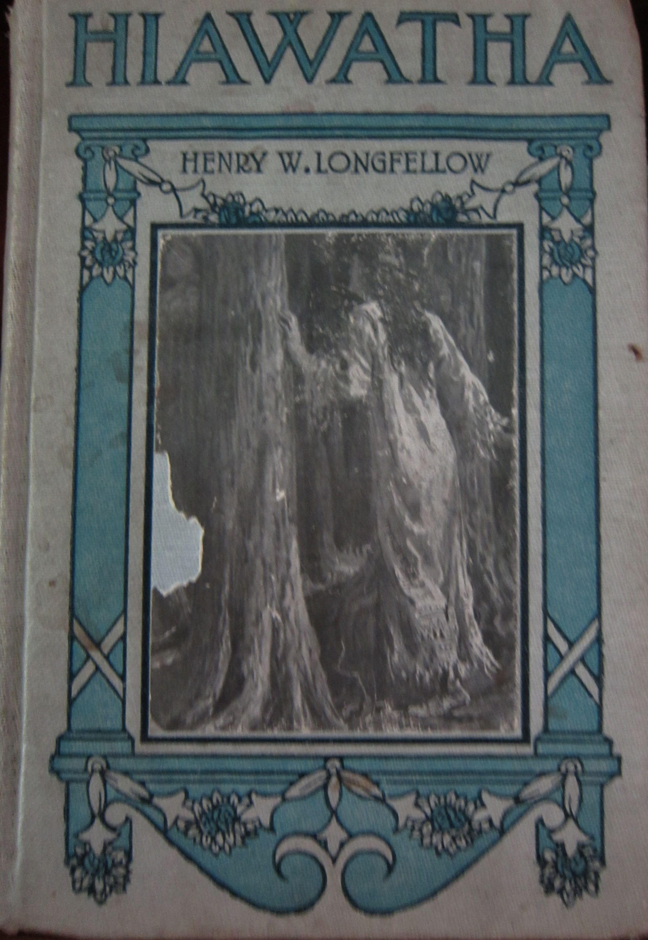 Hiawatha by henry w longfellow hiawatha classic
