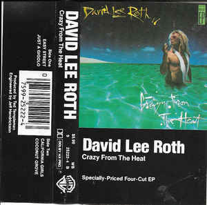 David Lee Roth Crazy From The Heat Cass Ep Ar For Sale Discogs In 2020 David Lee Roth David Lee Gigolo