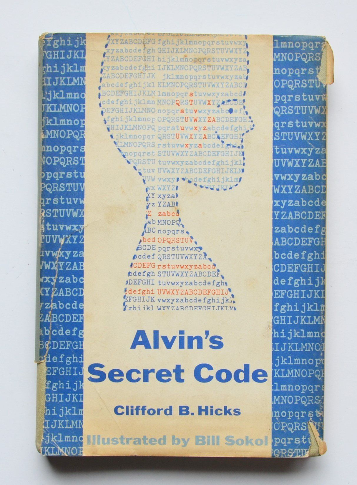 Alvin S Secret Code By Clifford B Hicks Illustrated By