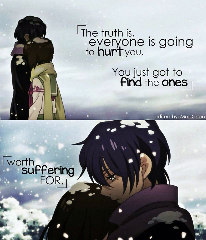Love Anime Quotes Yep I Think I Found The One I Would Suffer Forif She Would Still