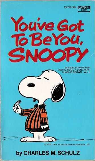 You've Got To Be You, Snoopy - You've Come a Longe Way, Charlie Brown 2; UFS 1976