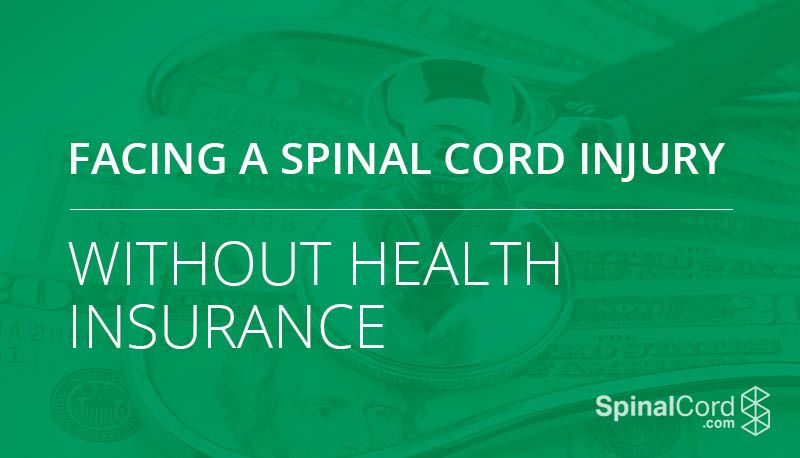 Facing a spinal cord injury without health insurance