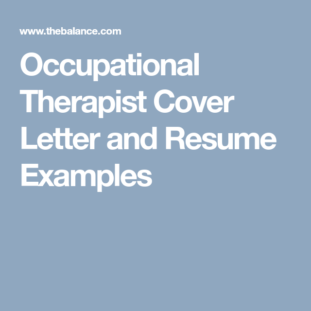 Occupational Therapist Cover Letter And Resume Examples Resume Examples Occupational Therapist Resume