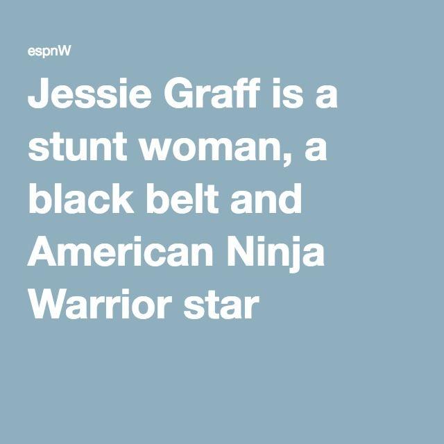 How Ninja Warrior Jessie Graff Became a Real-Life
