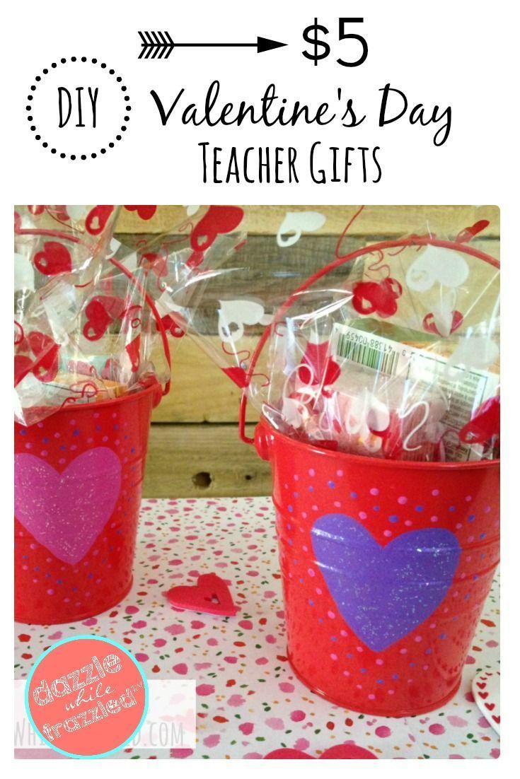 Diy 5 Valentine S Day Gift For Teachers Valentines Pinterest