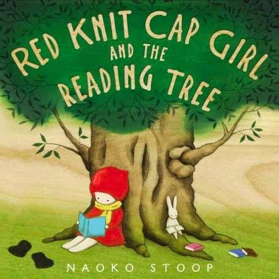 East Rockaway Public Library: Read This! Picture Books Red Knit Cap Girl and the Reading Tree - so adorable!