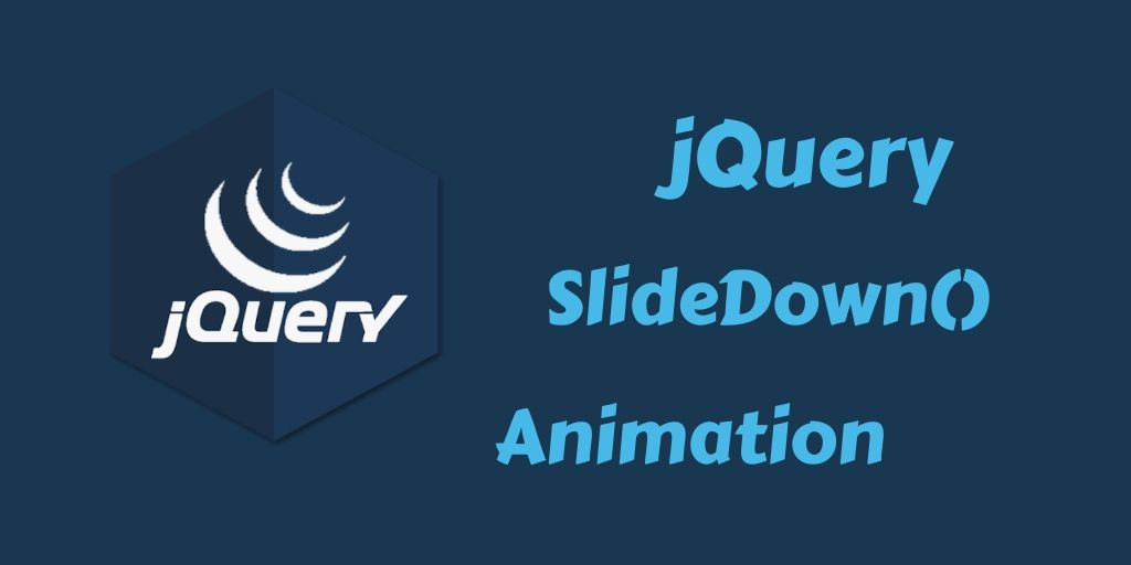 jquery slideDown animation Jquery, Animation, Syntax