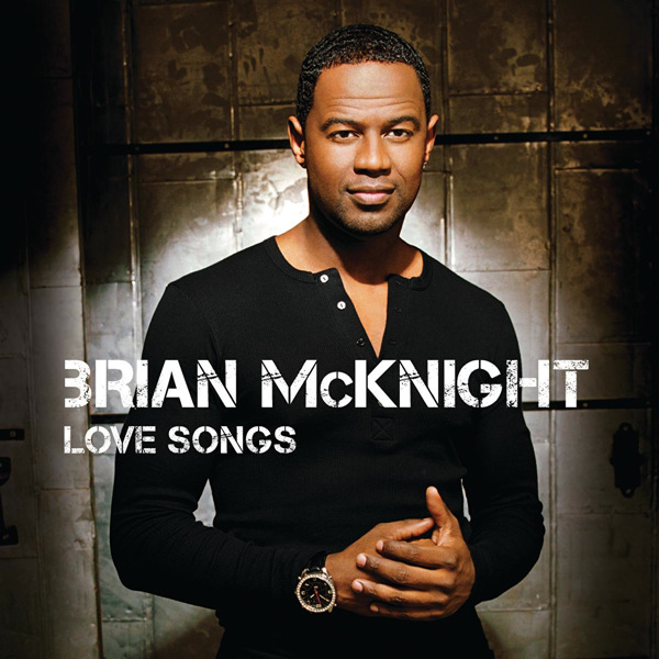 Brian Mcknight (With images) Brian mcknight, Love songs
