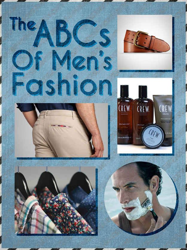 The ABCs Of Men's Fashion