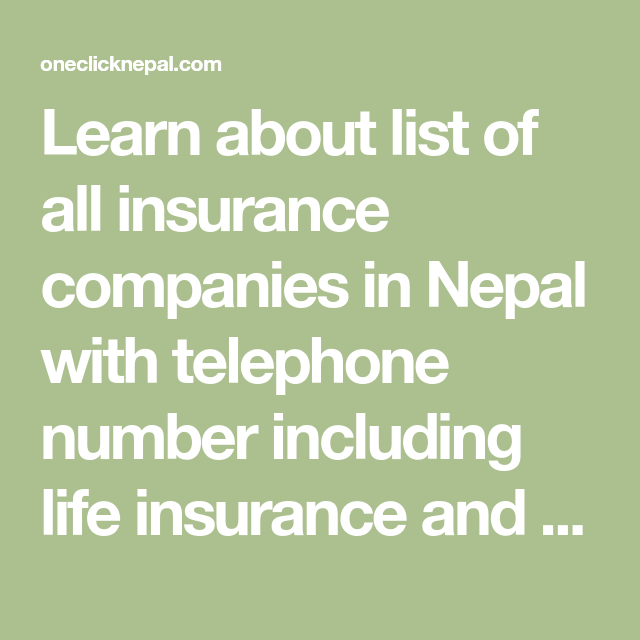 List Of All Insurance Companies In Nepal With Telephone Number