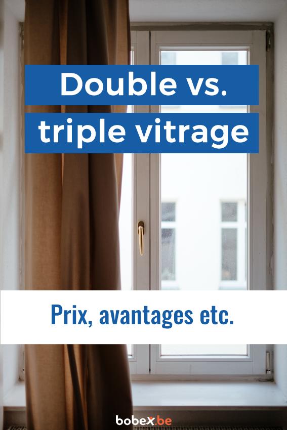 Prix Chassis Triple Vitrage Vs Double Vitrage Guide Renovation Be Vitrage