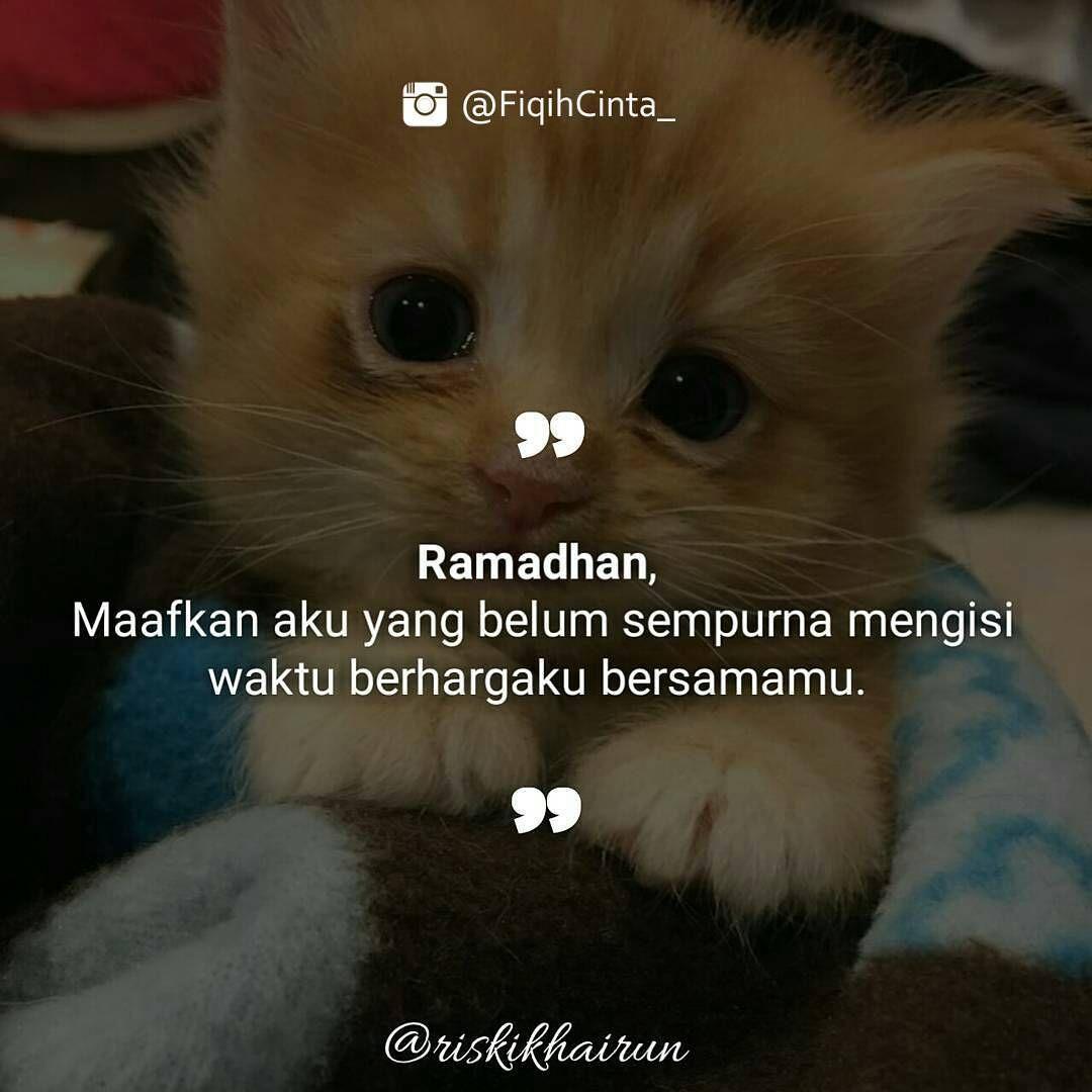 Ramadhan kini kau akan pergi pergi bukan berarti takkembali karena aku yakin kau