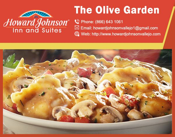 olive gardens olive_garden other excellent dining options are available within the area of howard johnson inn - Olive Garden Vallejo