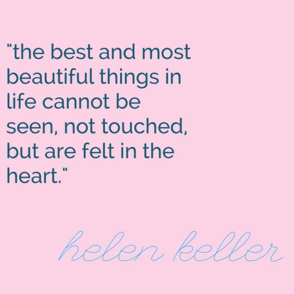 beautiful, heart, hellen keller, quote
