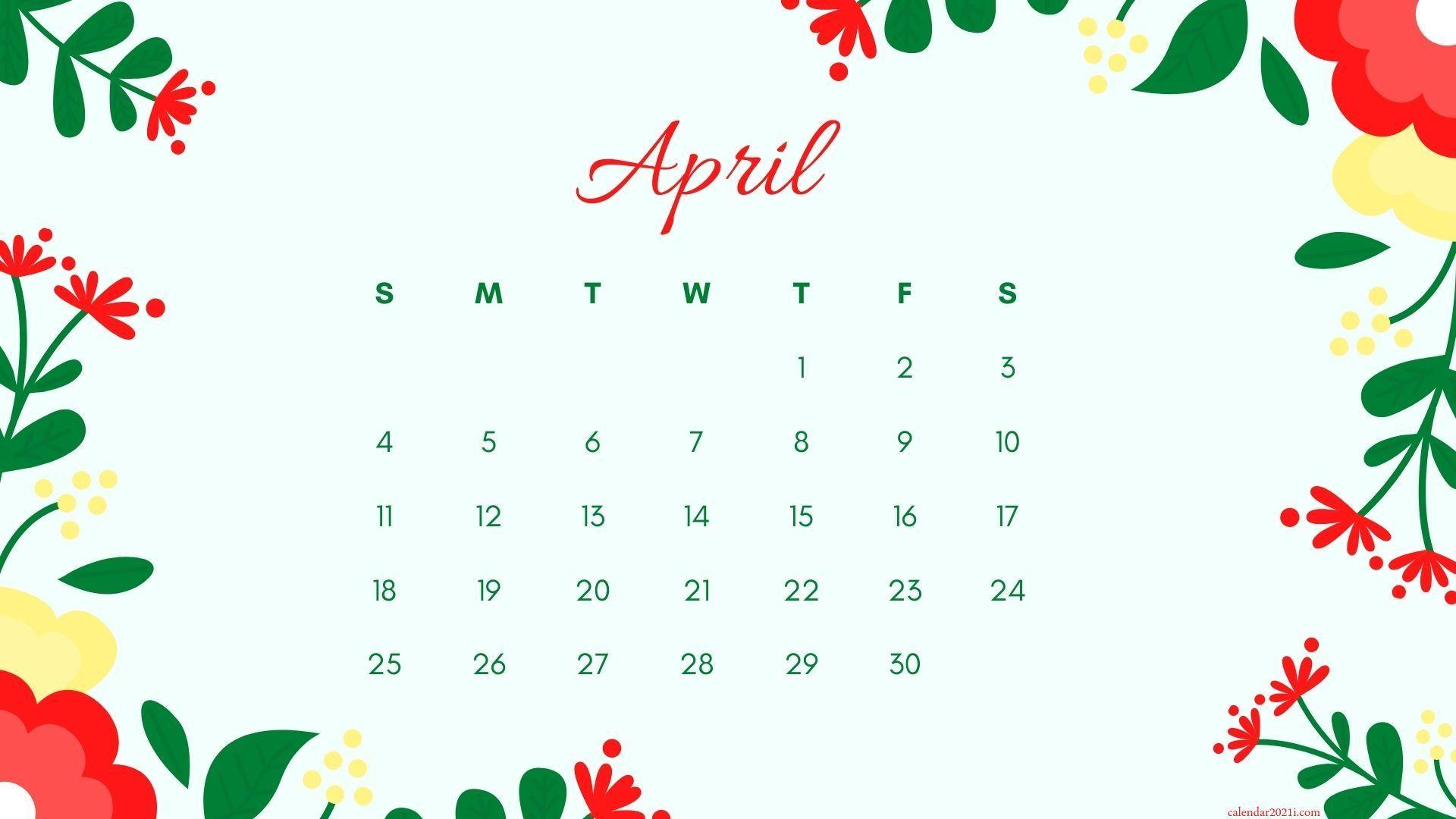 Photos of April 2021 Calendar Download