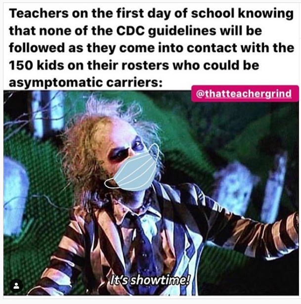 Memes From Teachers About Schools Reopening California Casualty Teacher Quotes Funny Teacher Memes First Day Of School Quotes