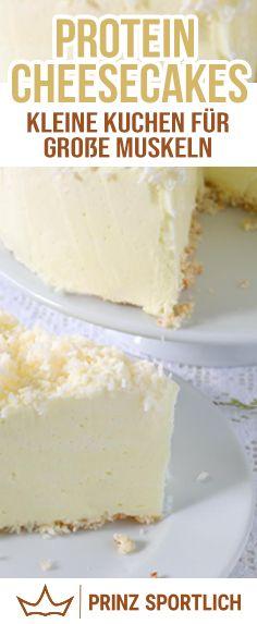 Protein Cheesecakes: Kleine Kuchen für große Muskeln