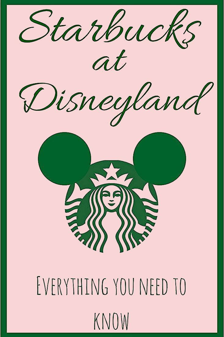 Photo of Starbucks at Disneyland – Everything You Need to Know