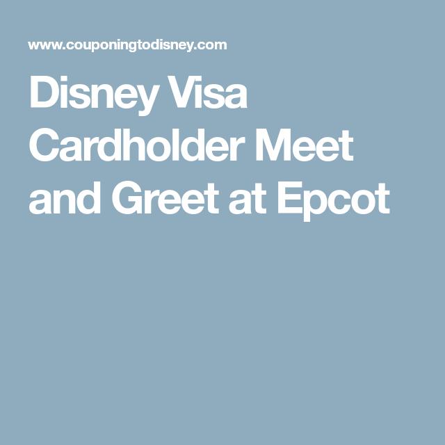 Disney visa cardholder meet and greet at epcot disney visa and epcot epcot disney visa cardholder meet and greet m4hsunfo