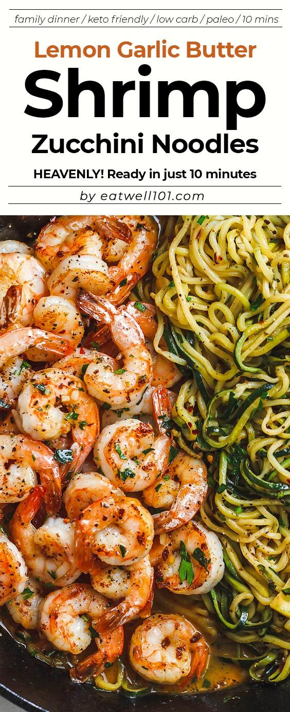 10-Minute Lemon Garlic Butter Shrimp with Zucchini Noodles #zucchininoodles