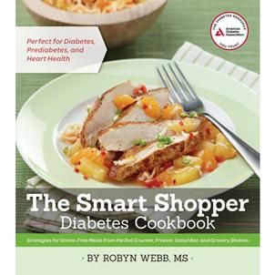 Looking for more ways to prepare meals with less stress and more flavor? All it takes is the smart strategies found in The Smart Shopper Diabetes Cookbook to create healthful, delicious meals in half the time. #recipes