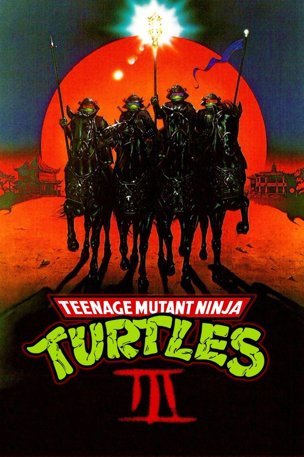 Turtles Iii Ninja Turtles Teenage Mutant Ninja Turtles Teenage Mutant
