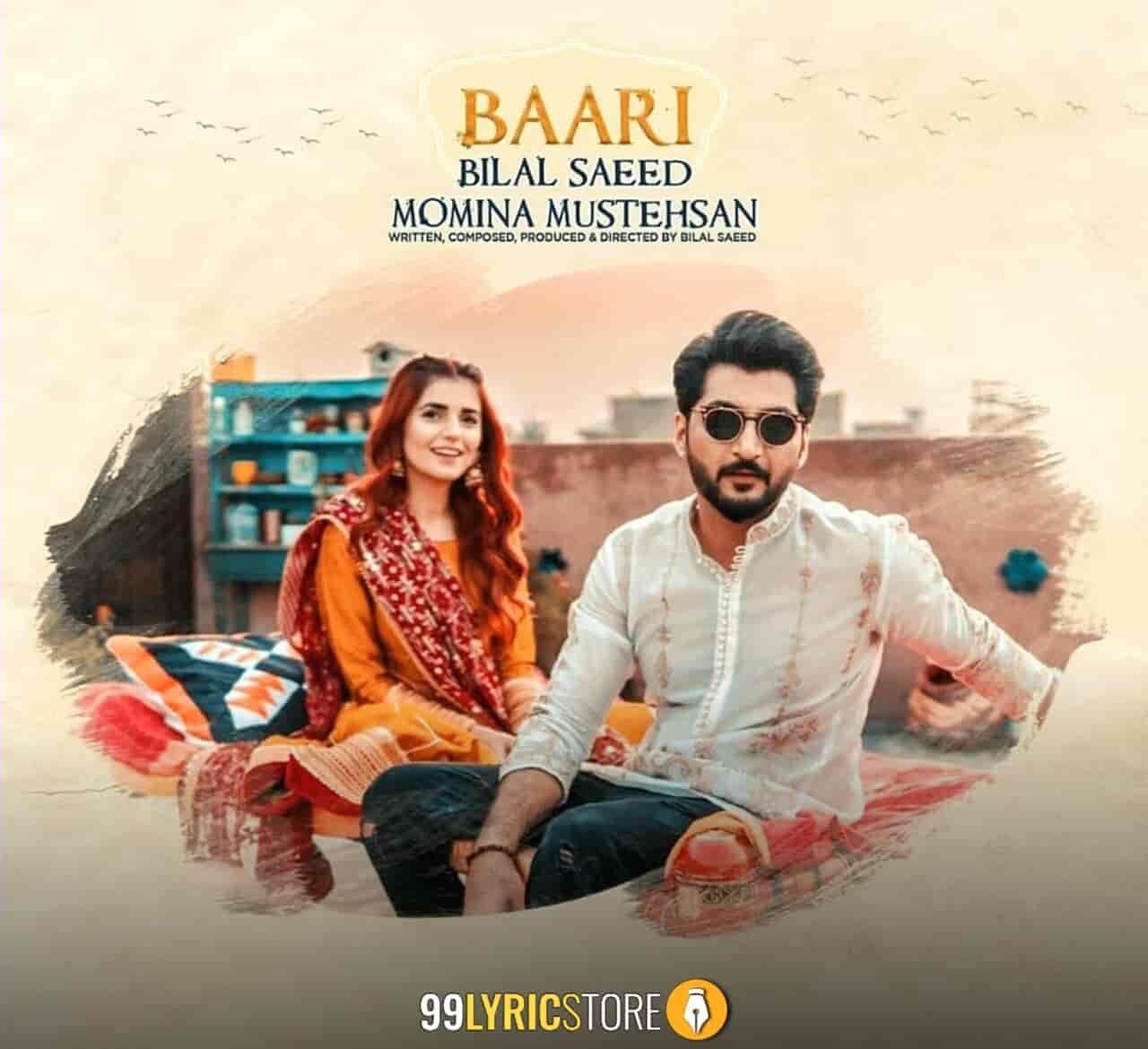 Baari Lyrics Bilal Saeed Momina Mustehsan Lyrics Beautiful Songs Songs