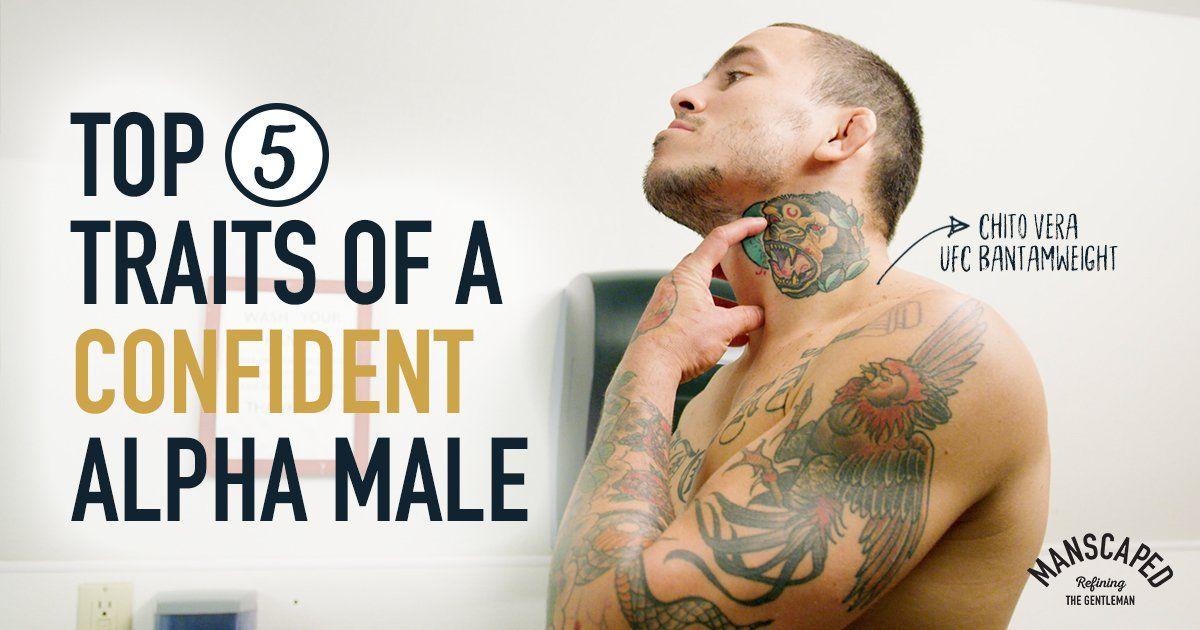 Top 5 Traits of a Confident Alpha Male | Alpha male traits