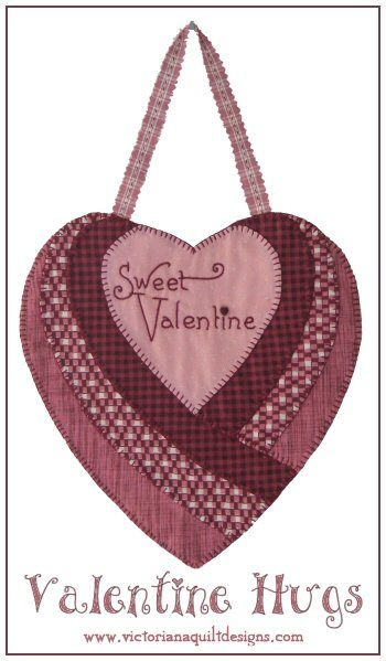 Valentine Hugs - A cute little quilt to stitch up for your Sweet Valentine. http://www.victorianaquiltdesigns.com/VictorianaQuilters/PatternPage/ValentineHugs/ValentineHugs.htm #quilting #embroidery #stitchery #Valentine