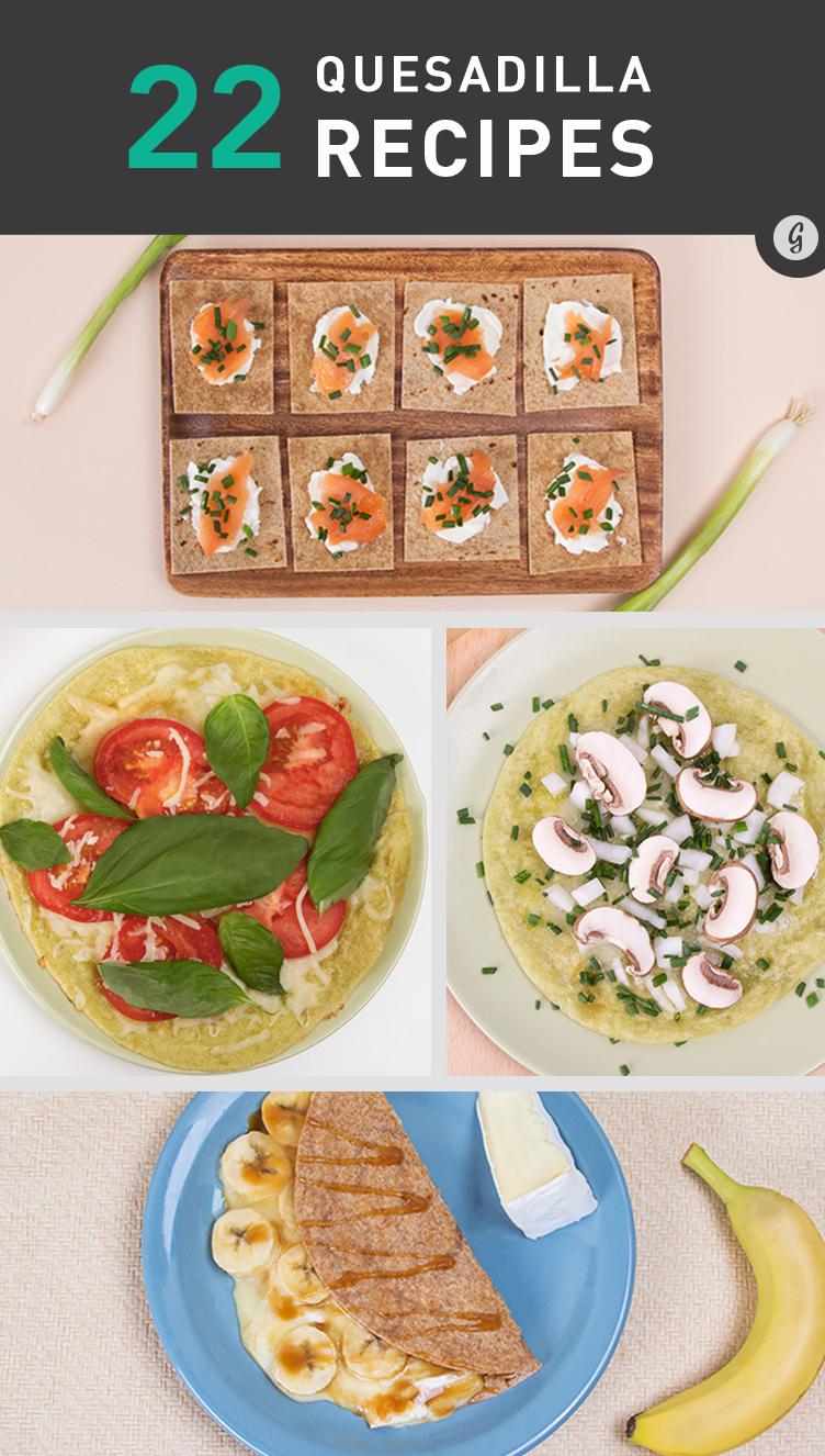 22 Crazy-Delicious Quesadilla Combinations