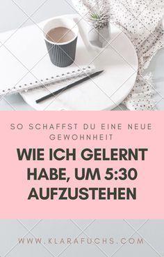 Wie ich neue Gewohnheiten schaffe und gerne um 5:30 aufstehe - Klara Fuchs