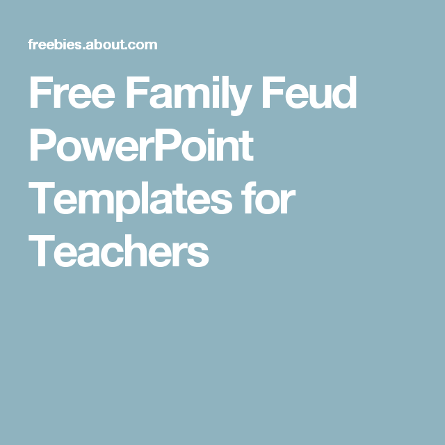 Free Family Feud Powerpoint Templates For Teachers Bbp Pinterest