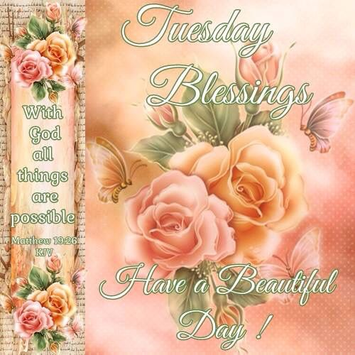 Tuesday Blessings Pictures, Photos, And Images For