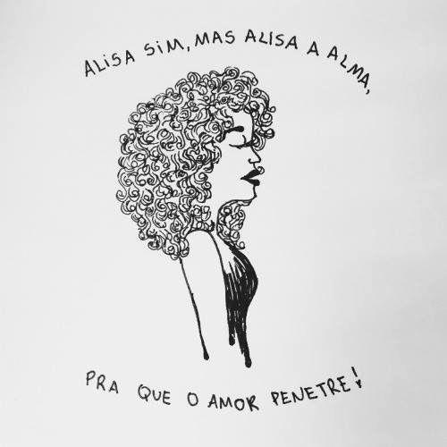 Alisa Alisa Sim Crespa Frases De Cabelo Frases Para