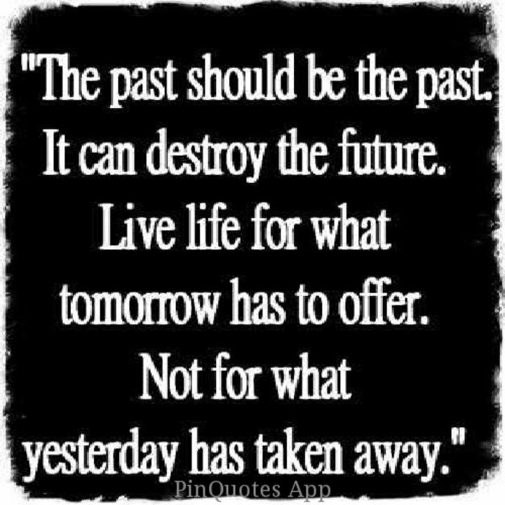 Forget The Past Quotes Dont Forget The Past Quotes Quotesgram