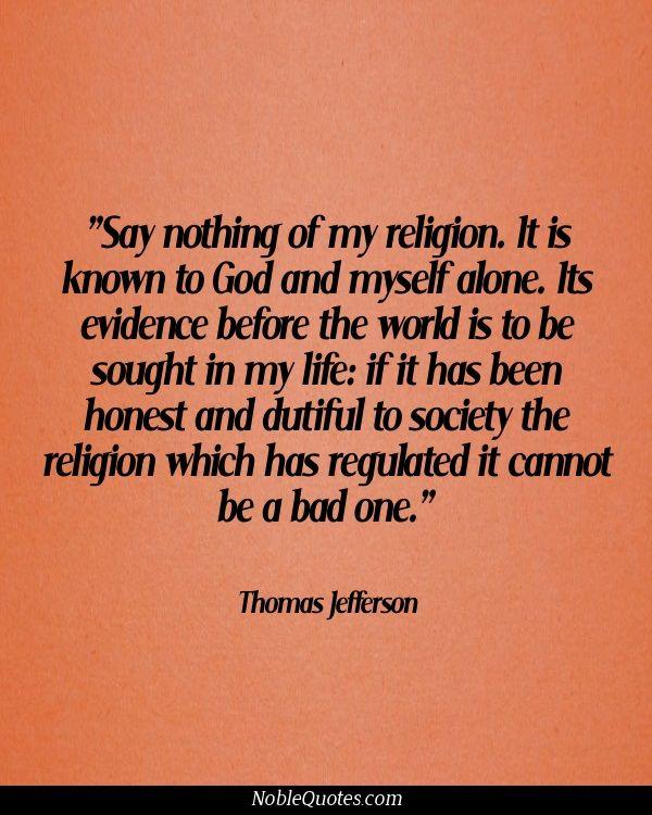 Thomas Jefferson Religion and God Quote