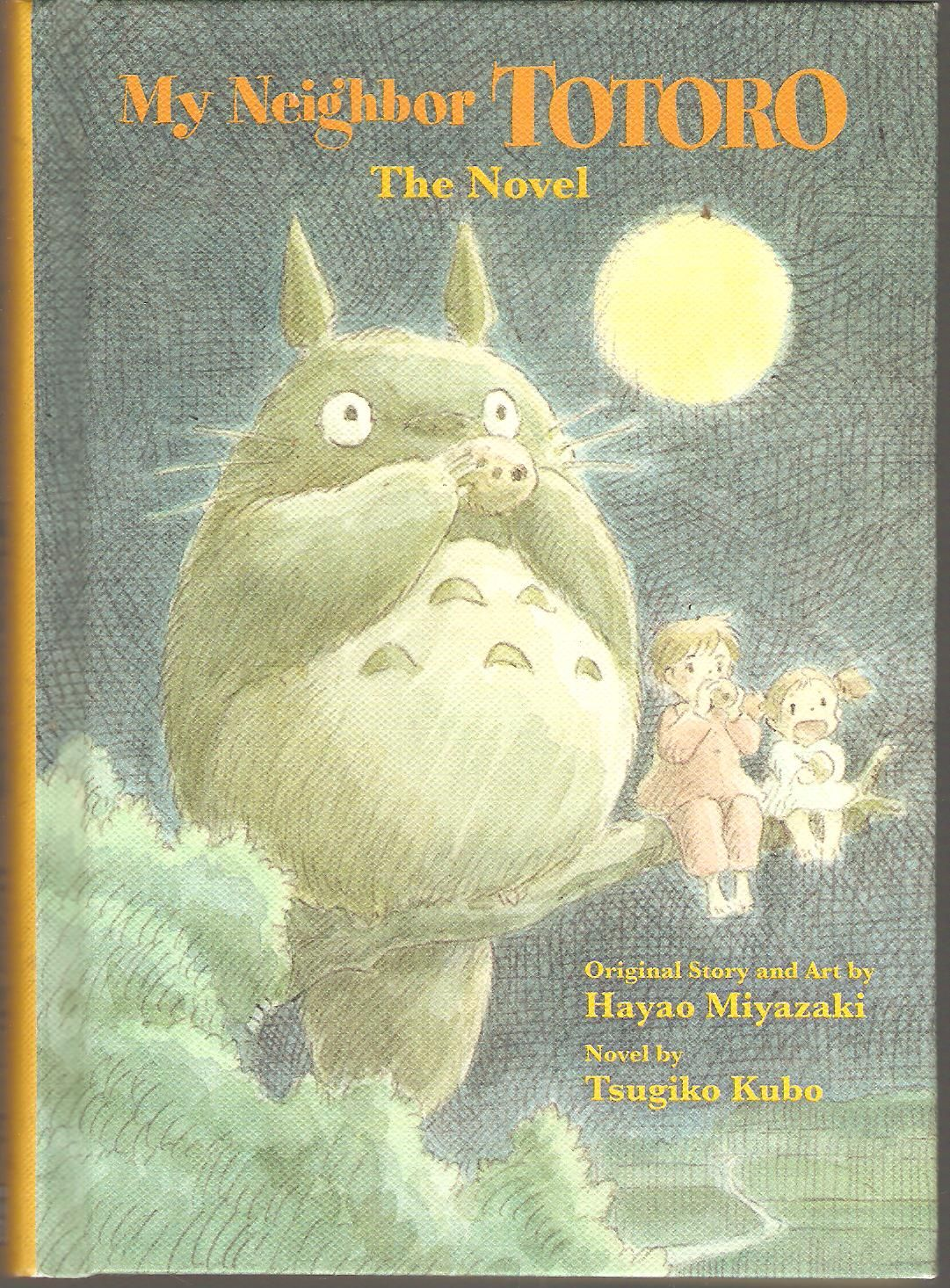 My neighbor totoro the novel original story and art by