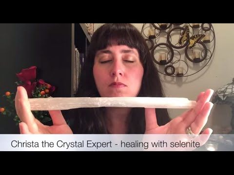 Healing with Selenite