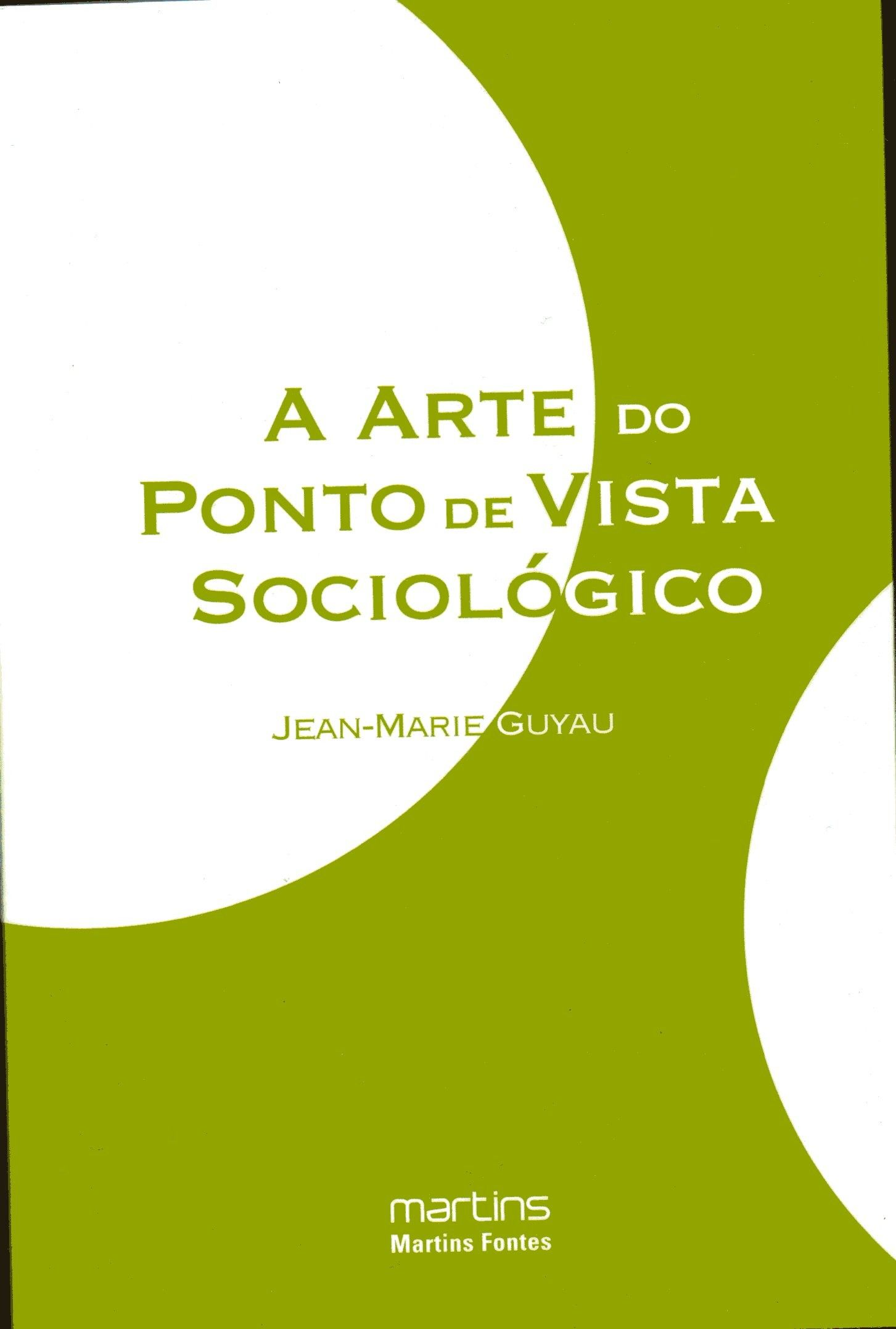 A arte do ponto de vista sociologico - Jean m.Guyau
