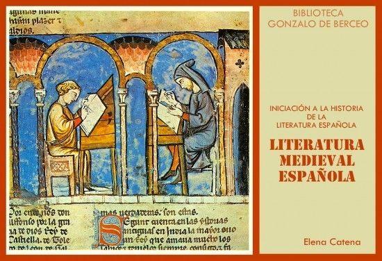 Literatura Medieval Española Espaciolibros Com Historia De La Literatura Literatura Española Literatura