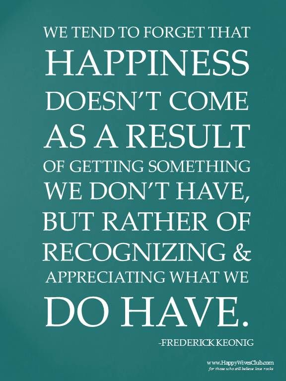 Appreciating What You Have Words quotes, Quotes to live