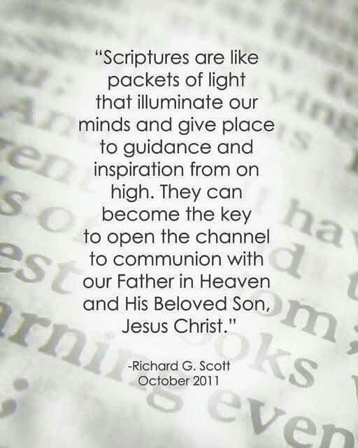 Scriptures Are Like Little Packets Of Light Lds Quotes And Other