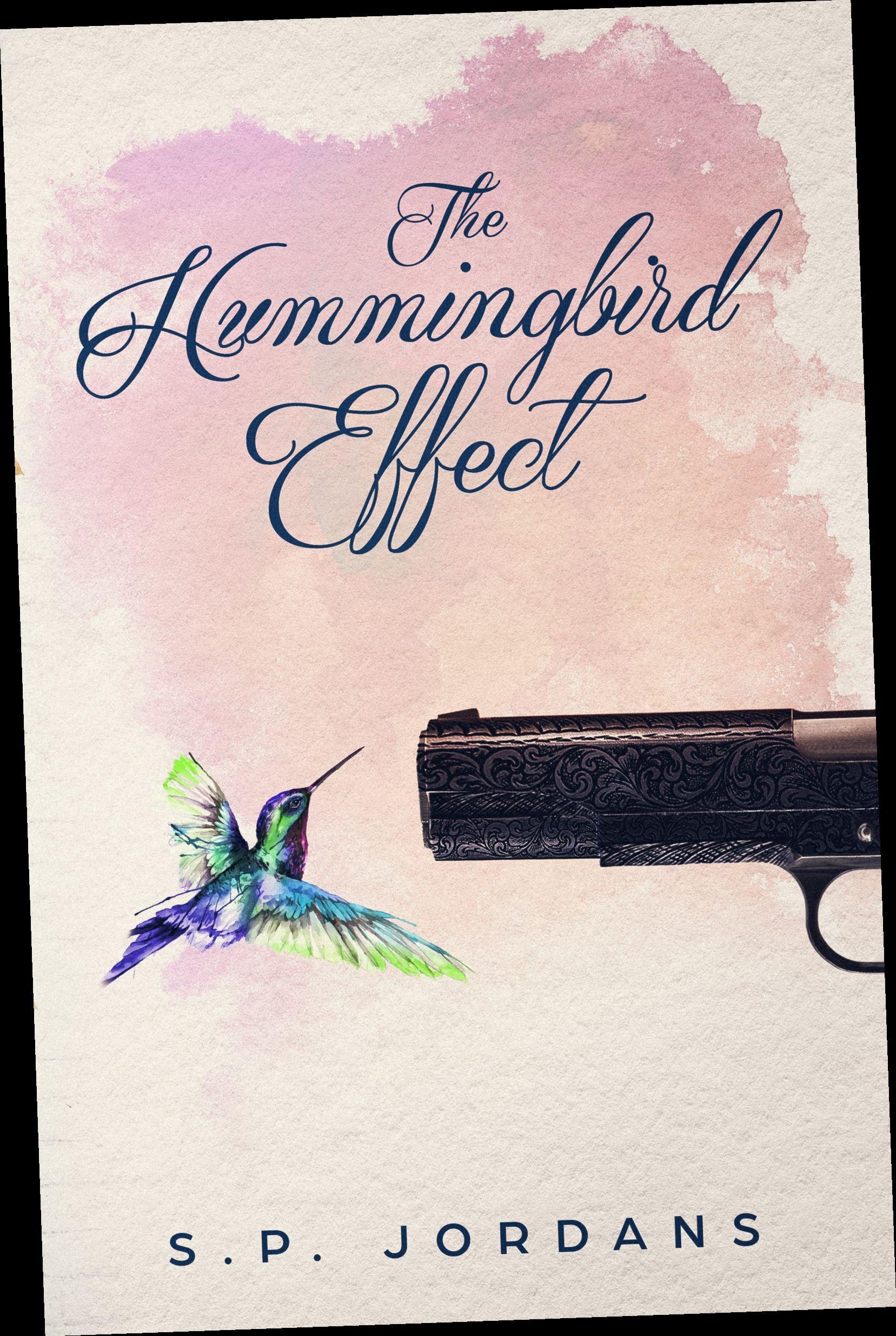 The Hummingbird Effect By S P Jordans