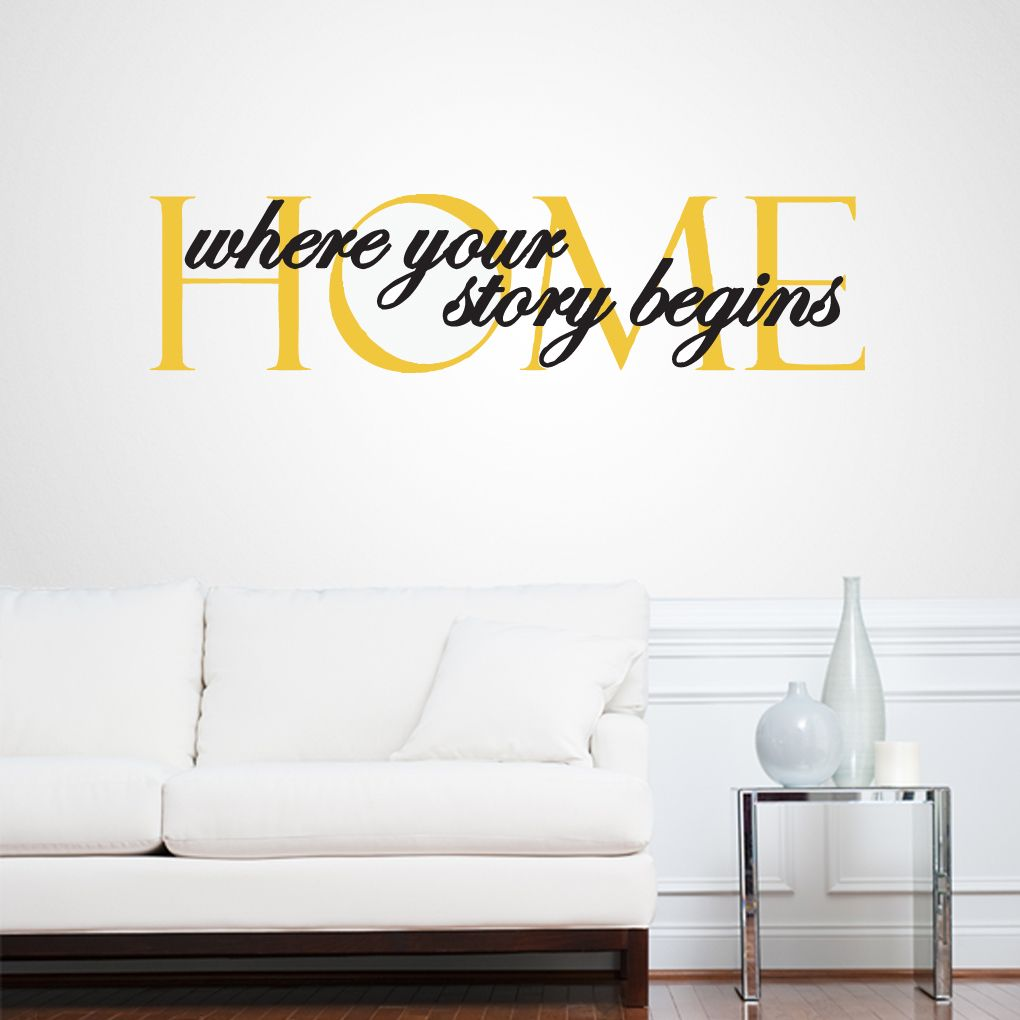 Home Where Your Story Begins Wall Decals Wall Stickers Entryway - Wall decals entryway