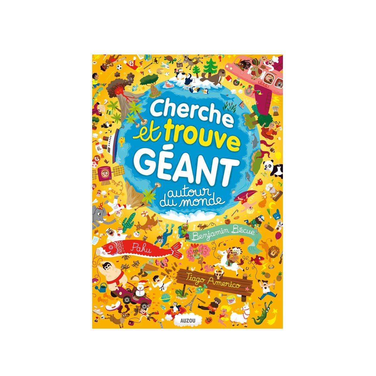 Livre Cherche Et Trouve Geant Autour Du Monde Pour Enfant De