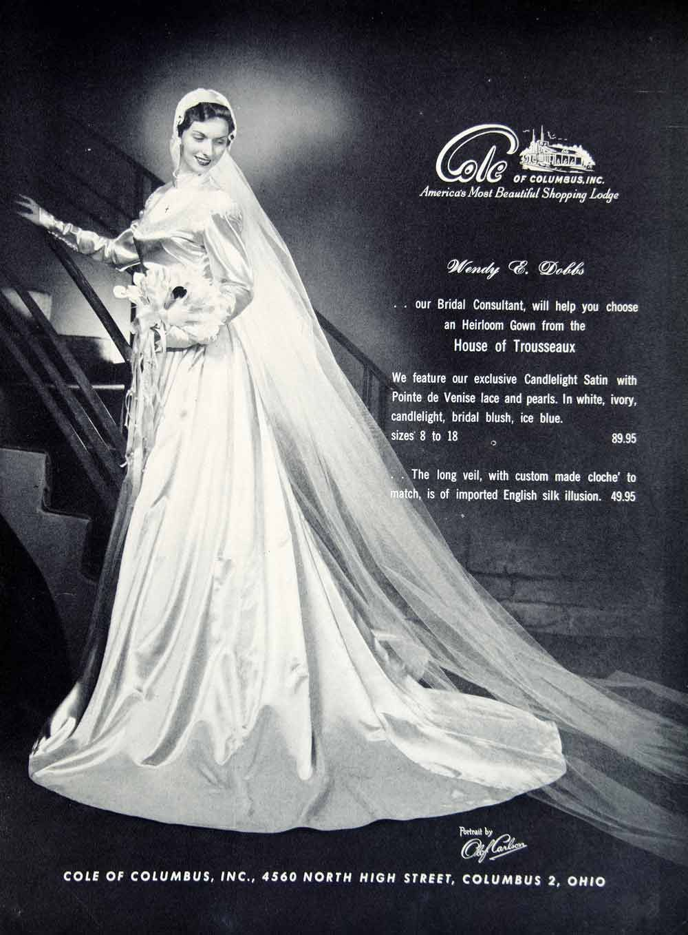 1949 Ad Wedding Dress Bride Cloche Veil Cole Of Columbus Wendy E Dobb Beautiful Beach Wedding Bridal Gowns Vintage Bridal Magazine Cover