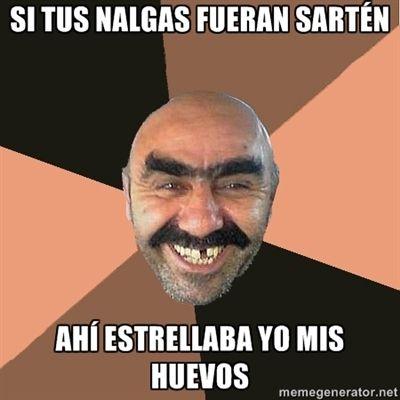 607481dc08727f57c6c1efb1ec3fd0bc tus nalgas, shequeto memes pinterest nalgas, en español y