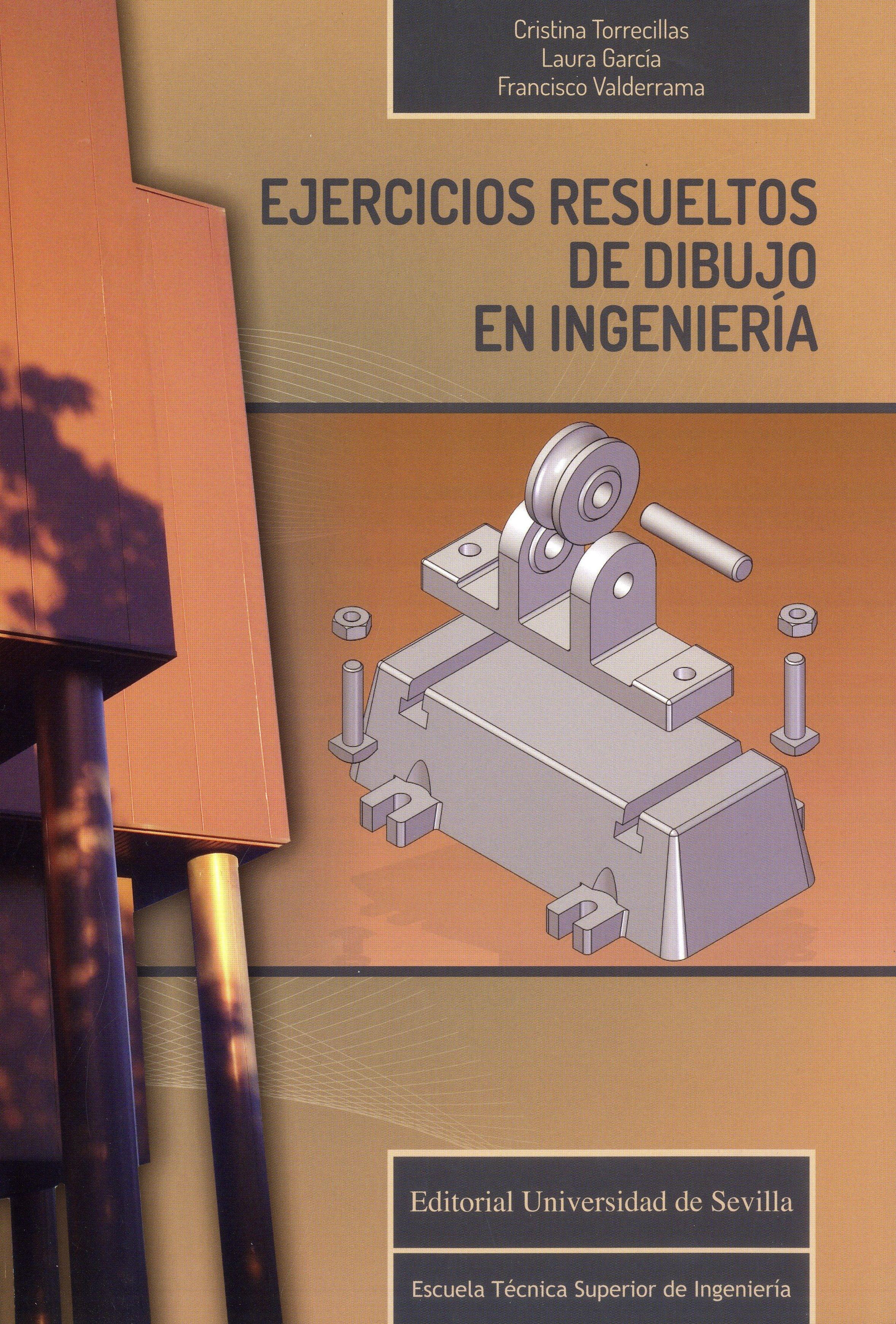 Ejercicios Resueltos De Dibujo En Ingenieria Cristina Torrecillas Lozano Laura Garcia Ru Libro De Dibujo Tecnico Libros De Calculo Dibujo Tecnico Ejercicios