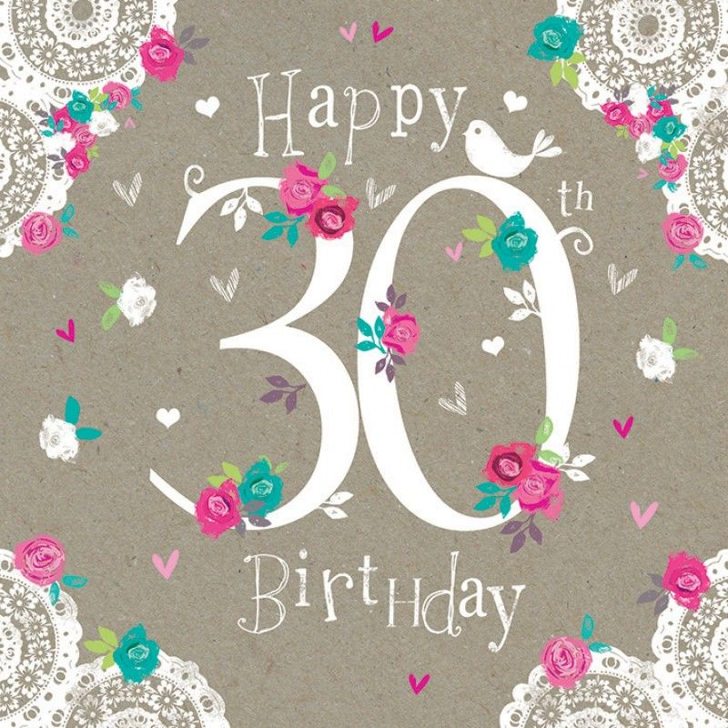 Pin by Natalie on age in # Happy Birthday | Happy 30th ...